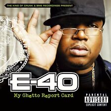 E 40 - My Ghetto Report Card - New Factory Sealed CD