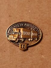 Roadway Safe Driver 11 Year Safety Award Pin Trucking 18 Wheeler