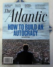 HOW TO BUILD AN AUTOCRACY The Atlantic Magazine March 2017 DONALD TRUMP Isis MEG