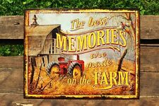The Best Memories are Made on the Farm Tin Metal Sign - Tractor - Barn - Retro