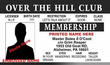PERSONALIZED Over The Hill Club PHOTO ID Joke novelty Gag Drivers License Reaper