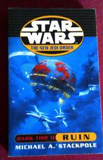 Dark Tide II: Ruin (Star Wars: The New Jedi Order) Michael A Stackpole
