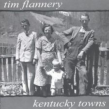 Kentucky Towns by Tim Flannery (CD, 2002, Whalebone) BRAND NEW SEALED