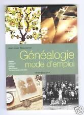 BEAUCARNOT GENEALOGIE MODE D'EMPLOI 2004 ILLUSTRATIONS GUIDE