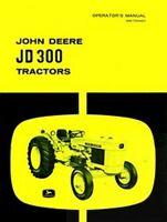 John Deere JD 300 JD300 Gas Diesel Operators Manual