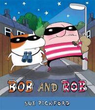 Bob e Rob da citare Pickford (TASCABILE 2014)