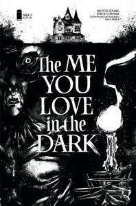 The Me You Love In The Dark #1-3 | Select Covers | Image Comics 2021 NM