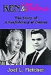 Ken and Thelma: The Story of A Confederacy of Dunces, Fletcher, Joel, Good Book
