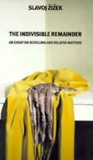 The Indivisible Remainder: Essays on Schelling and Related Matters, , Zizek, Sla