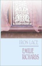 Iron Lace by Richards, Emilie , Paperback