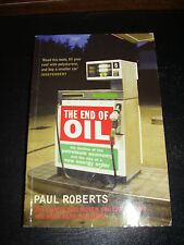 The End of Oil ~ Paul Roberts Pb 2005