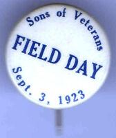 1923 pin CIVIL WAR Theme pinback SONS of VETERANS button FIELD DAY