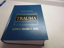 Trauma by Ernest Eugene Moore, David V. Feliciano and Kenneth L. Mattox (1999...