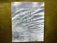 Jean-Louis Vallas PONTS DE PARIS Photographies de DENISE COLOMB 1951 envoi signé