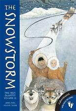 The Snowstorm: The Inuk Quartet, Volume III