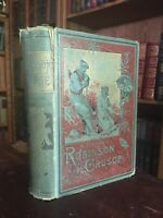 VINTAGE Robinson Crusoe by Daniel Defoe 1880s Reprint Of 1st Edition