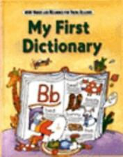 My First Dictionary: Four Thousand Words and Meanings for Young Readers