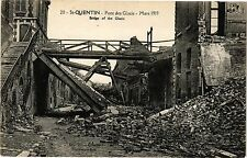 CPA St-Quentin - Pont des Glacis - Mars 1919 ; Bridge of the Glacis   (202260)