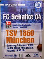 Offizielles Spielplakat + 07.02.2004 + BL + FC Schalke 04 vs TSV 1860 München #5