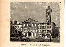 Stampa antica EMPOLI piccola veduta Piazza Farinata degli Uberti Firenze 1905
