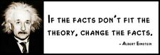 Wall Quote - ALBERT EINSTEIN - If the Facts Don't Fit the Theory, Change the Fac