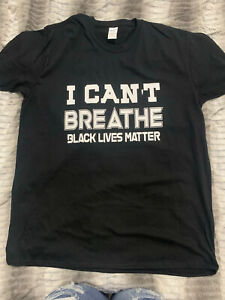 I CANT BREATH TSHIRT BLACK LIVES MATTER