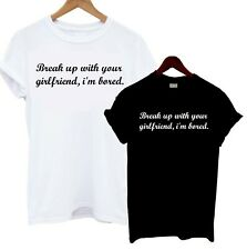 212daaf6a0fa Break Up With Your Girlfriend, I'm Bored T Shirt Tee Bloggers Celebrity  Lyrics