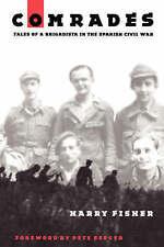 Comrades: Tales of a Brigadista in the Spanish Civil War, Good Condition Book, F