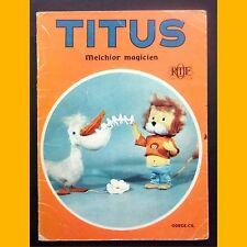TITUS le petit lion MELCHIOR MAGICIEN ORTF 1970