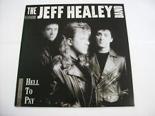 JEFF HEALEY - HELL TO PAY - LP VINYL 1990 EXCELLENT CONDITION