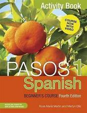 Pasos 1 Spanish Beginner's Course (Fourth Edition): Activity book by Martyn...