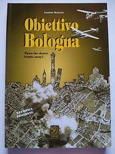 Bologna DEVASTATA dai BOMBARDAMENTI ANGLO-AMERICANI 1944-1945 + FOTO + DOCUMENTI