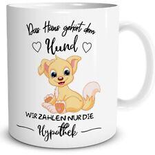 Tasse Hunde Spruch Dog Haus Kaffee Becher Geschenk Kaffeetasse Cup Mug lustig