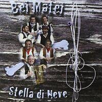 Bei Matei - Stella Di Neige CD Fonola Dischi