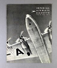 IMPERIAL AIRWAYS GAZETTE JUNE 1938 ENSIGN PICTURES & CUTAWAYS