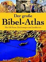 Der große Bibel-Atlas. Mit 450 Fotos, Zeichnungen u... | Buch | Zustand sehr gut