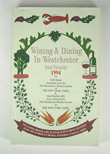 Wining and Dining in Westchester and Vicinity 1994 M H Reed Paperback NY Times