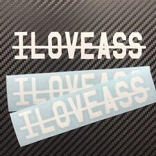 I LOVE ASS Stickers X2 White 20cm VW Audi BMW NISSAN JDM