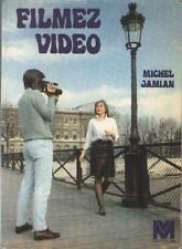 Livre : Filmez Vidéo - Michel Jamian VIDEOGRAMME Sommaire Dedans