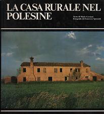 La casa rurale nel polesine. Cavriani/Sprocatti. 1981. CL1