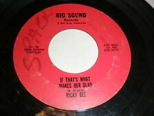 Ricky Dee 45 That's What Makes Her Glad BIG SOUND
