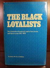 James Walker The Black Loyalists 1976 Review Copy DJ Africana Studies
