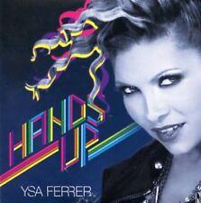 YSA FERRER HANDS UP LTD 6 REMIXES DIGIPACK CD SEALED + INEDIT