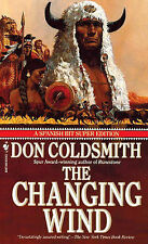The Changing Wind (Spanish Bit Saga of the Plains Indians Super-ExLibrary