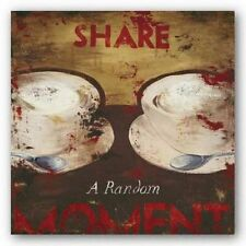 ADVERTISING ART PRINT Share A Random Moment Rodney White 10x10