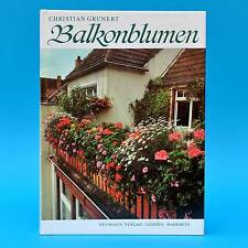 DDR Fachbuch   Balkonblumen   Christian Grunert 1979