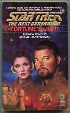 Star Trek Next Generation 15 FORTUNE'S LIGHT Michael Jan Freidman First Printing