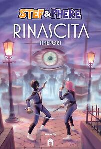 Rinascita. Timeport - Stef & Phere