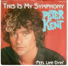 "<1310-36> 7"" Single: Peter Kent - This Is My Symphony"