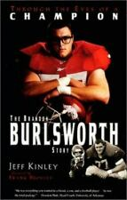 Through the Eyes of a Champion: Brandon Burlsworth Story by J. Kinley Hardcover